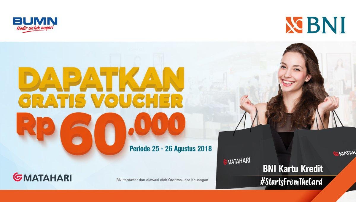 Bank BNI - Gratis Voucher Rp 60.000 di Matahari Dept Store (s.d 26 Agustus 2018)