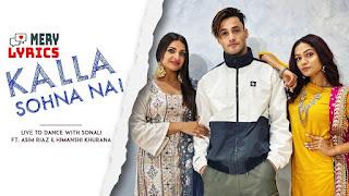 Kalla Sohna Nai By Neha Kakkar - Lyrics