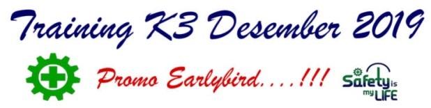 Training K3 Desember 2019 Promo Earlybird murah