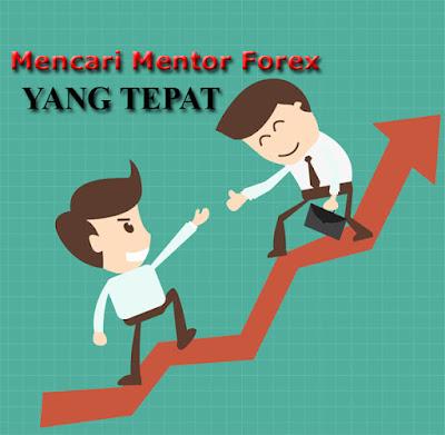 Bagaimana Mencari Mentor Trading Forex yang TEPAT