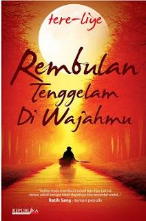 Novel Rembulan Tenggelam Di Wajahmu Tere Liye