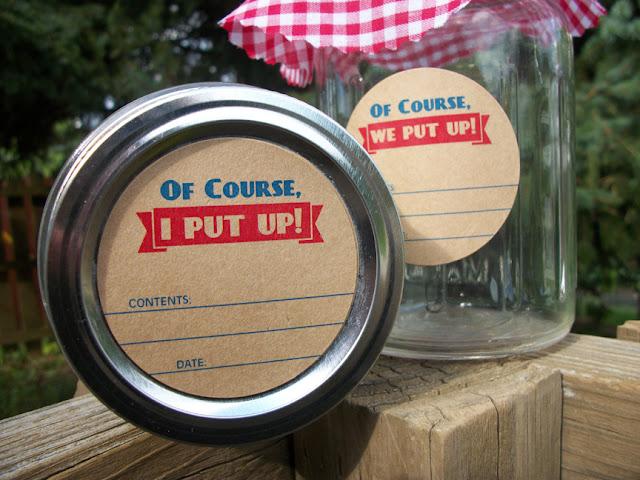 Kraft Of Course I Put Up Canning Jar Labels