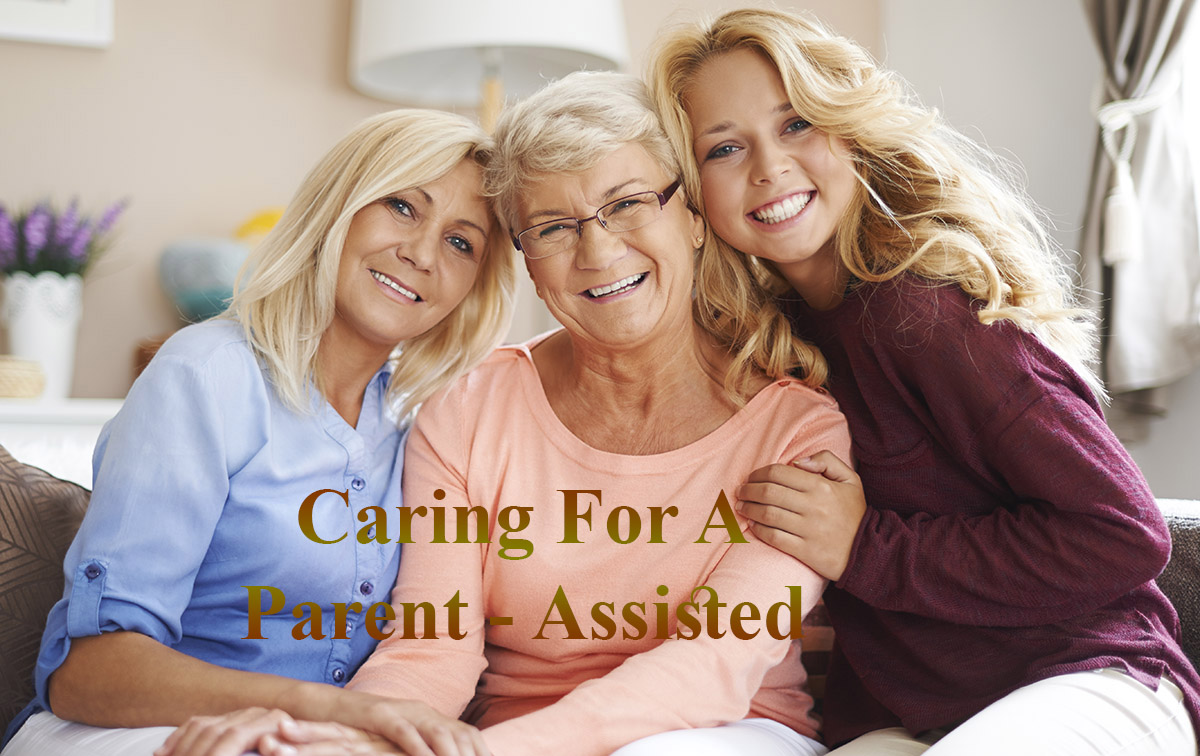 Caring For A Parent - Assisted Living