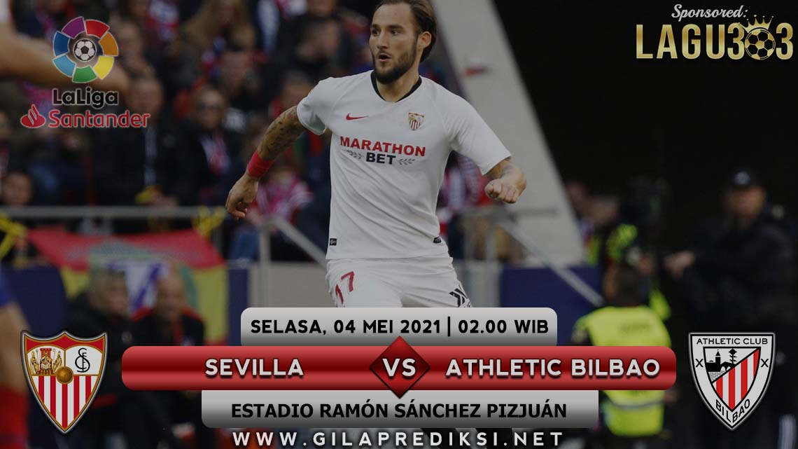 Prediksi Sevilla Vs Athletic Bilbao 4 Mei 2021 pukul 02.00 WIB