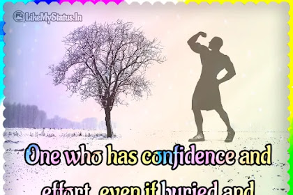 One who has confidence and effort