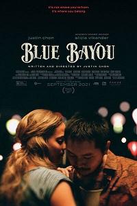 Blue Bayou Movie Review