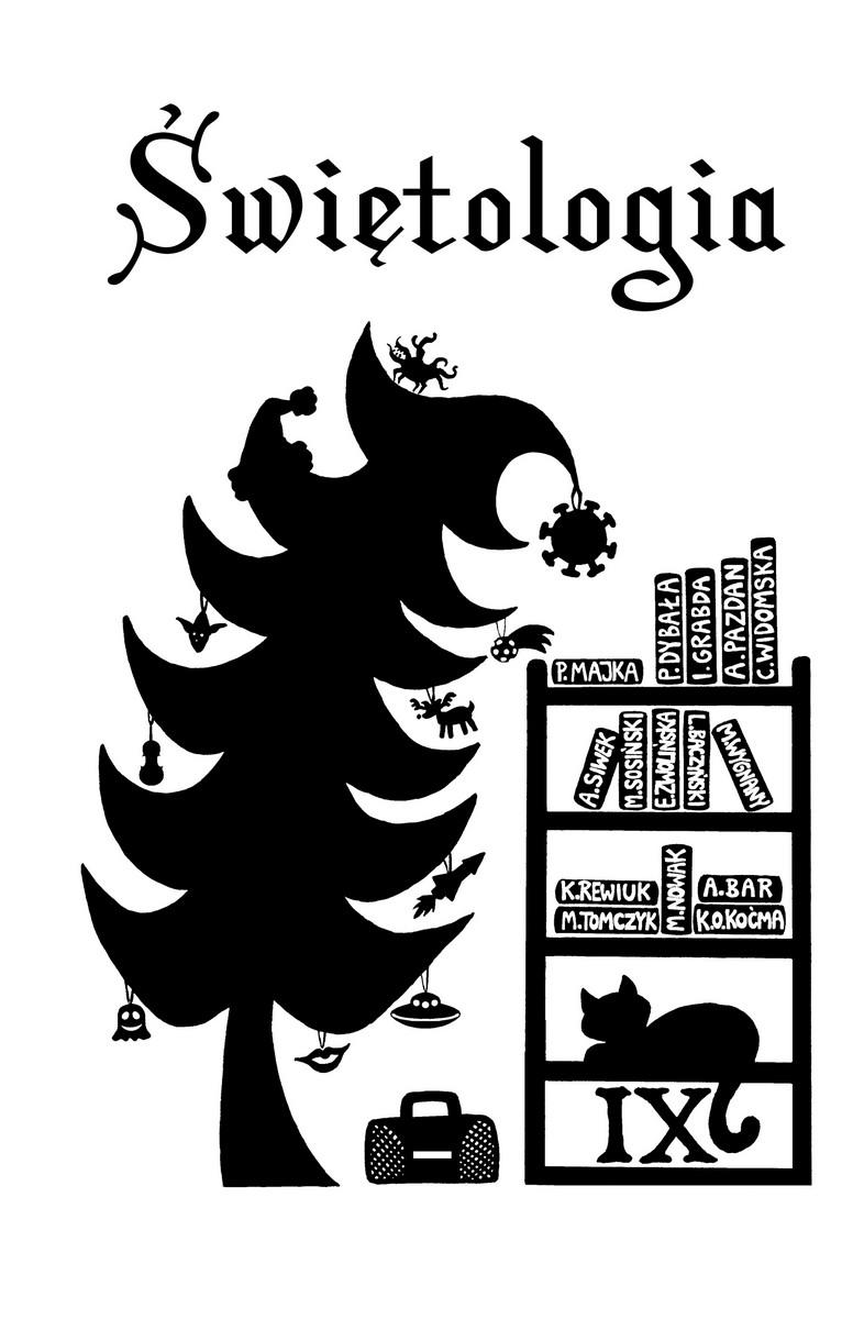 """""""Świętologia"""" świąteczna antologia opowiadań fantastycznych"""
