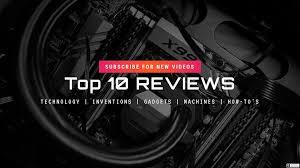 Top 10 Best Tech Website  and Blogs.