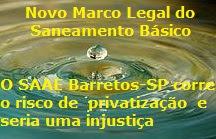 💧 Com o novo Marco Legal do Saneamento Básico o SAAE Barretos-SP corre o risco de privatização e seria uma injustiça - Blog Celso Branicio