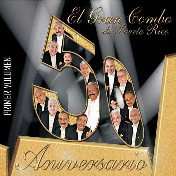 50 ANIVERSARIO VOL 1 - EL GRAN COMBO DE PUERTO RICO (2013)
