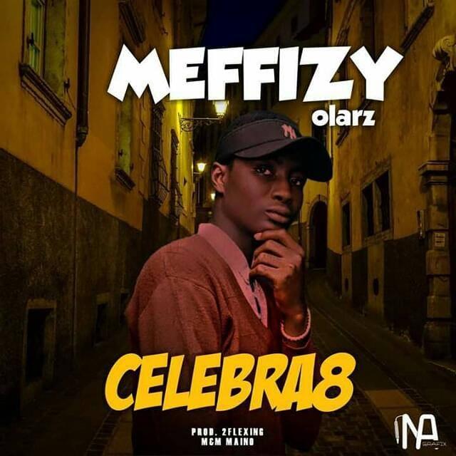 Meffizy Olarz - CELEBRA8 Lyrics