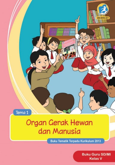 Buku Guru Kelas 5 Tema 1 Revisi 2017 Kurikulum 2013