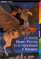 Harry Potter et le prisonnier d'Azkaban J.K. Rowling