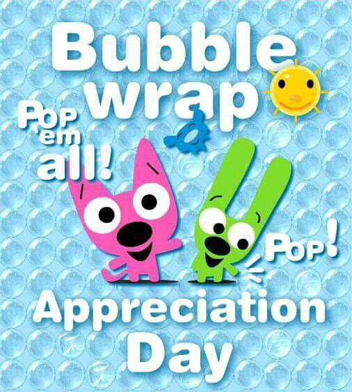 National Bubble Wrap Appreciation Day Wishes Sweet Images