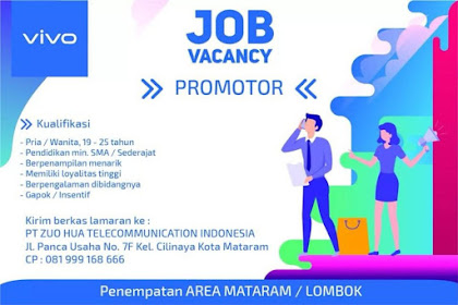 Info Lowongan Kerja Promotor Vivo Mataram Lombok