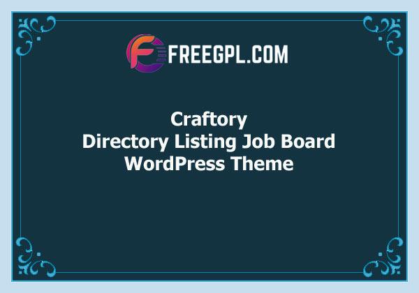 Craftory – Directory Listing Job Board WordPress Theme Free Downlooad