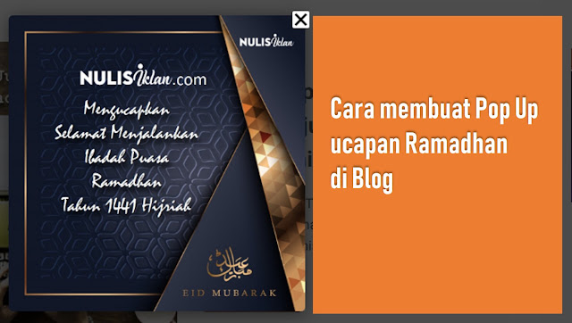 Cara membuat pop up ucapan ramadhan di blog
