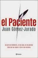 http://lecturasmaite.blogspot.com.es/2013/05/el-paciente-de-juan-gomez-jurado.html