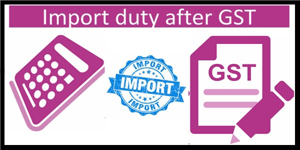 how to calculate custom duty after gst