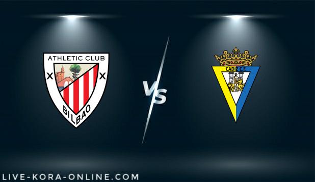مشاهدة مباراة قادش واتلتيك بلباو بث مباشر اليوم بتاريخ 15-02-2021 في الدوري الاسباني