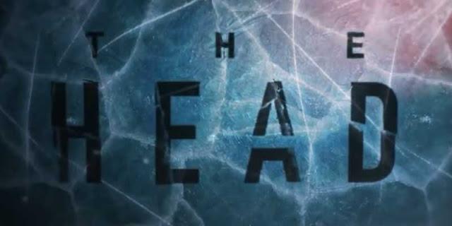 Crítica de la serie 'The Head' (2020), creada por Álex y David Pastor