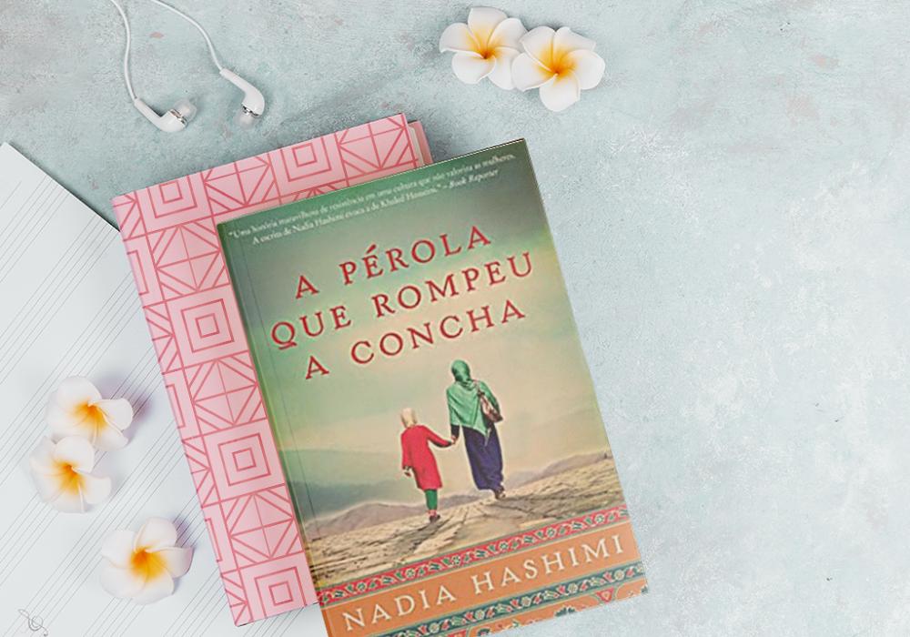 Resenha | A Pérola que Rompeu a Concha - Nadia Hashimi