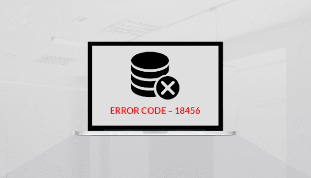 Login Failure SQL Server - Error Code 18456