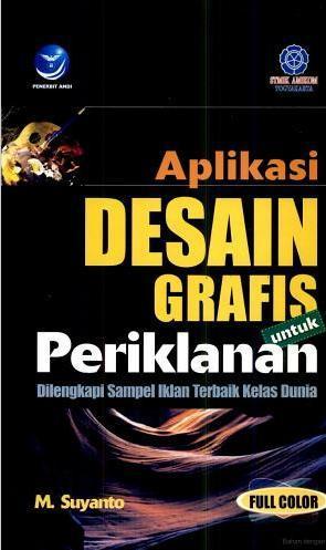Aplikasi Desain Grafis untuk Periklanan M Suyanto