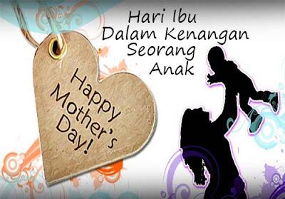 Hari Ibu Dalam Kenangan Seorang Anak