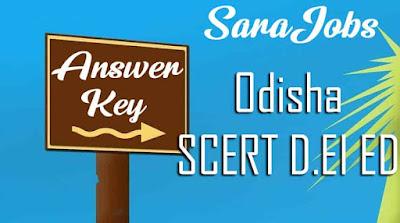 Odisha SCERT D.EI Ed Answer Key