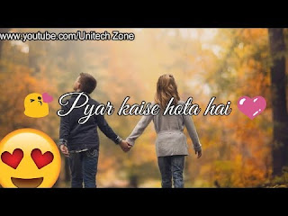 Pyar Kaise Hota Hai Whatsapp Status Love Video