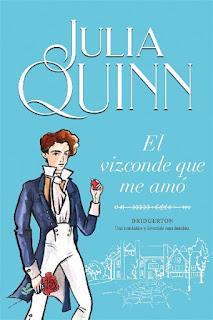 El vizconde que me amó   Los Bridgertons #2   Julia Quinn