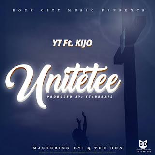YT Ft. Kijo - Unitetee