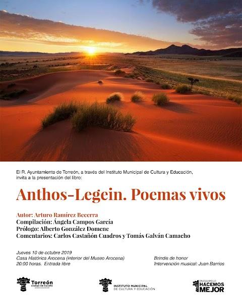 NOTICIAS Presentación del libro Anthos-Legein. Poemas vivos, de Arturo Ramírez Becerra | Redacción Bitácora de vuelos
