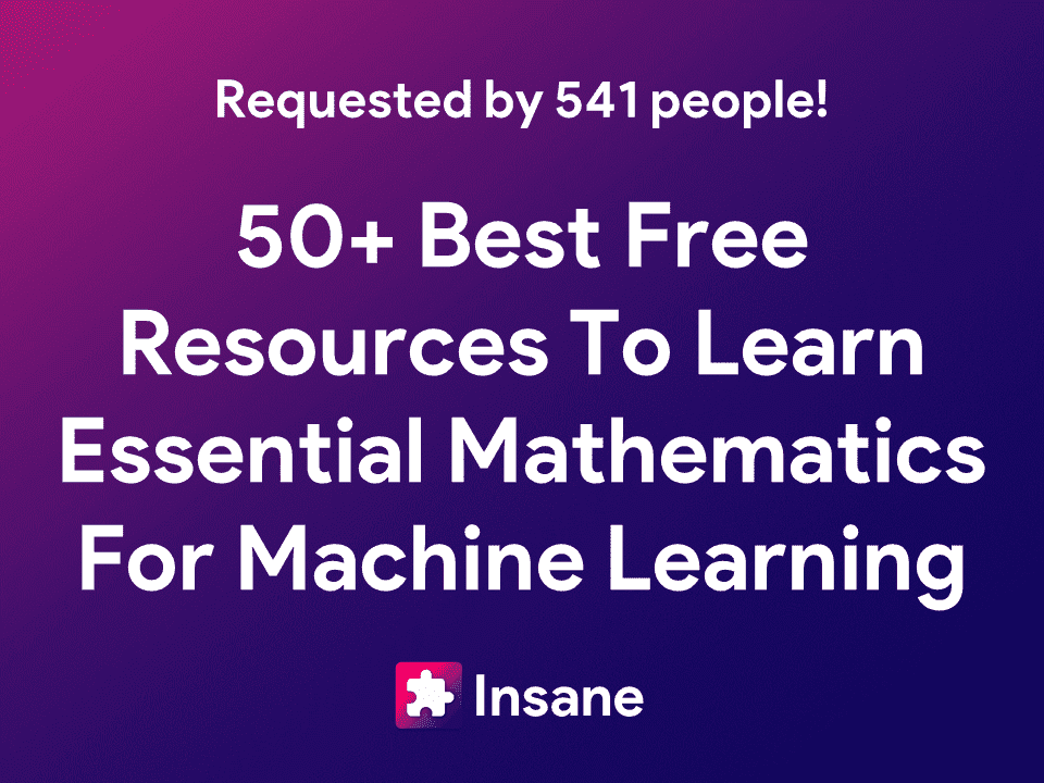 The Mathematics of Machine Learning - Best books, pdf, cheats, courses, youtube playlist to learn essential mathematics for machine learning