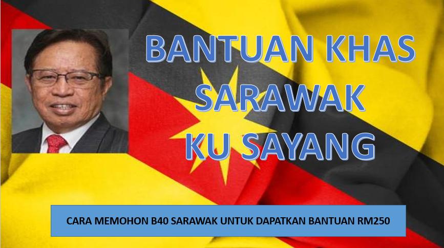 Cara Memohon Bantuan Khas Sarawakku Sayang Kerjaya Semasa