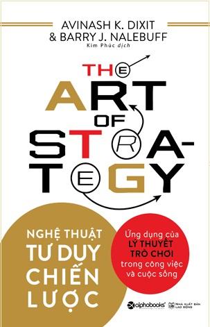 The art of strategy- Nghệ thuật tư duy chiến lược