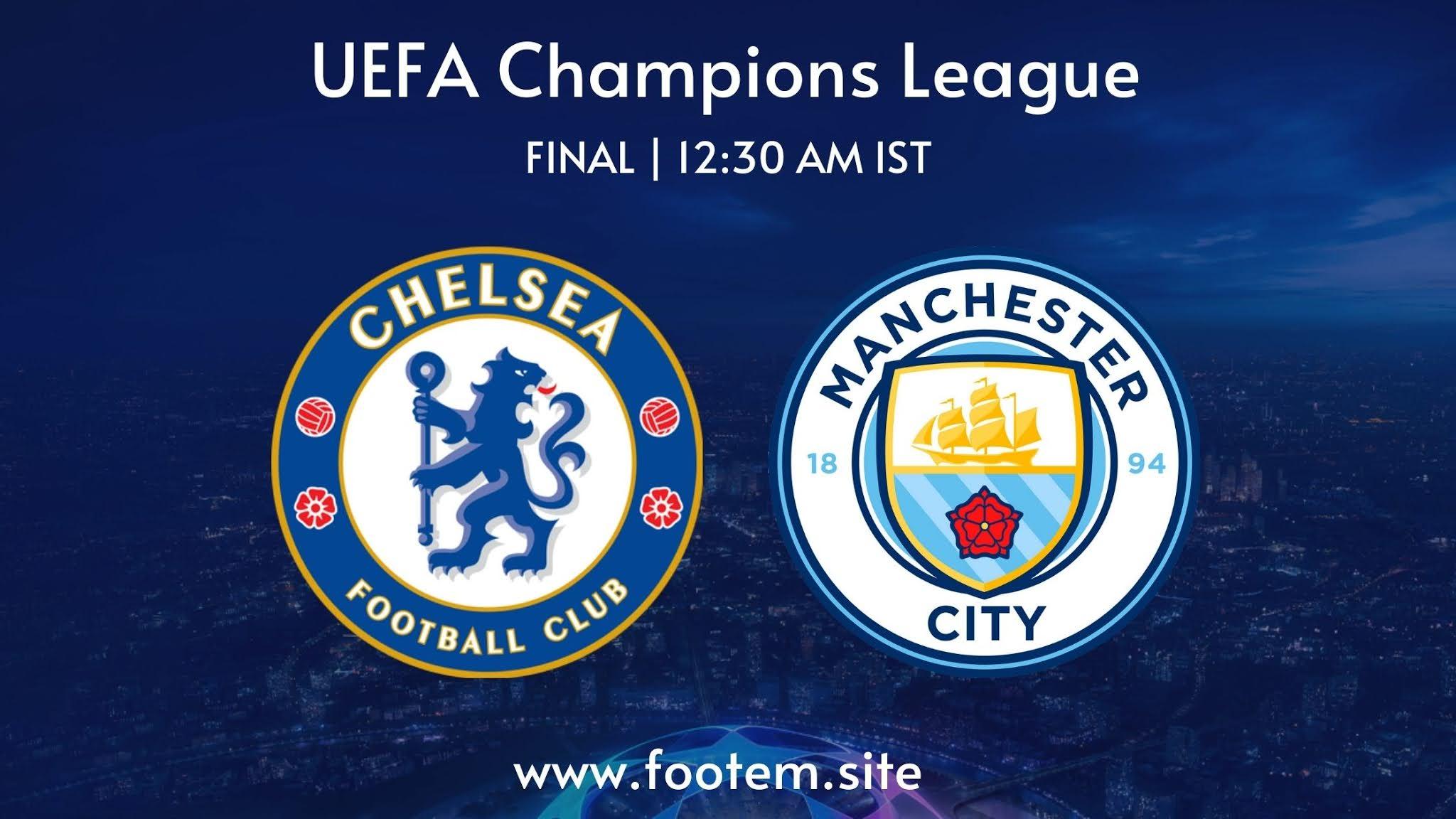 Champions League - Final Manchester City vs Chelsea