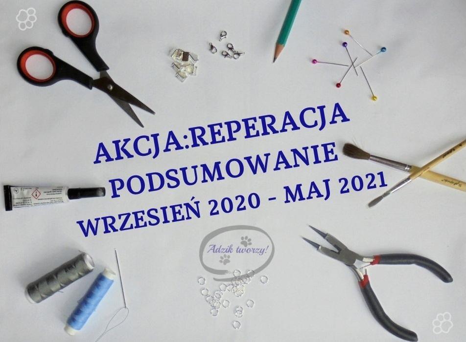 Akcja:Reperacja u Adzika - podsumowanie przeróbek wrzesień 2020 - maj 2021