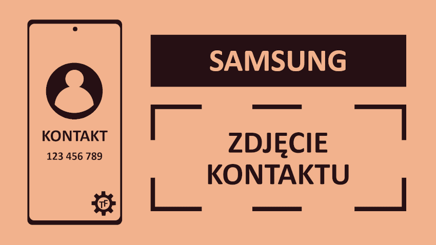 Jak dodać zdjęcie do kontaktu w telefonie Samsung?