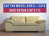 Macam-Macam Model Sofa atau Kursi dari Rotan Sintetis