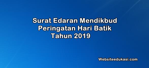 Surat Edaran Mendikbud Peringatan Hari Batik 2019