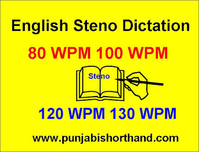 English Steno Dictation 80 WPM to 130 WPM Exercise-13