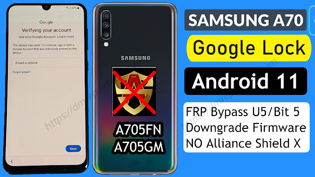 FRP Bypass SAMSUNG A70 Android 11 FRP Downgrade Firmware Free