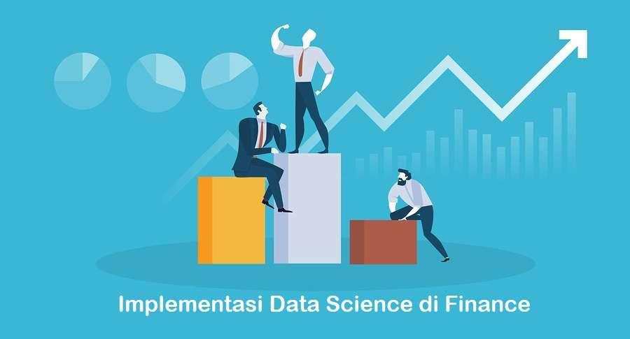 Implementasi Data Science Di Industri Finance