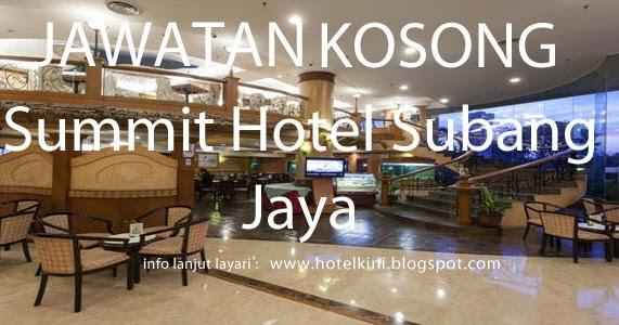 Jawatan Kosong Summit Hotel Groups 2017 Malaysia Hotel
