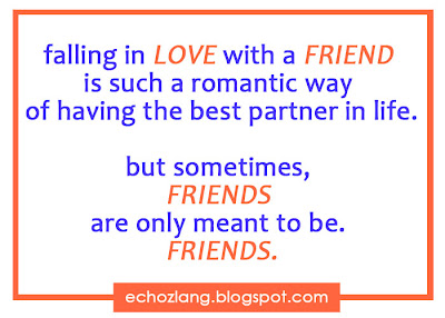 Falling inlove with a friend is such a romantic way of having the best partner in life  but sometimes, friends are meant to be friends