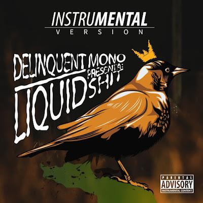 Delinquent Mono - Liquid Shit (Instrumental Version) [2011]