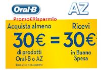 Logo Come partecipare a ''AZ & OralB sorrisi per te'' : spendi 30€ ricevi buono spesa da30€
