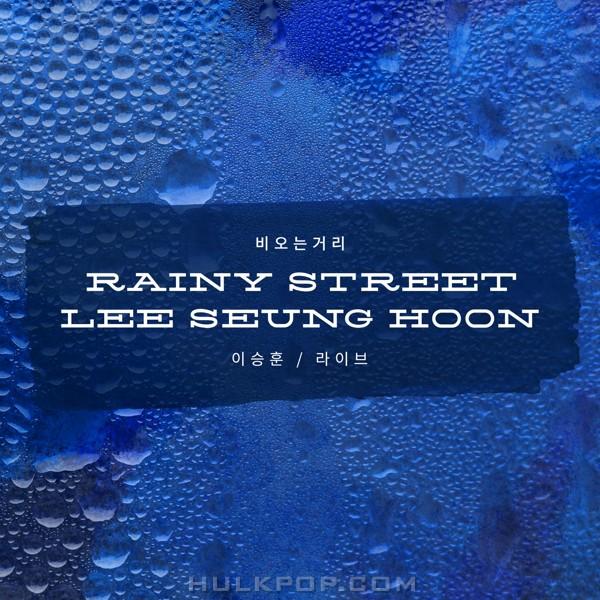 Lee Seung Hoon – Rainy Street / Live